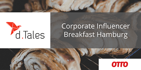 Corporate Influencer Breakfast Hamburg tickets