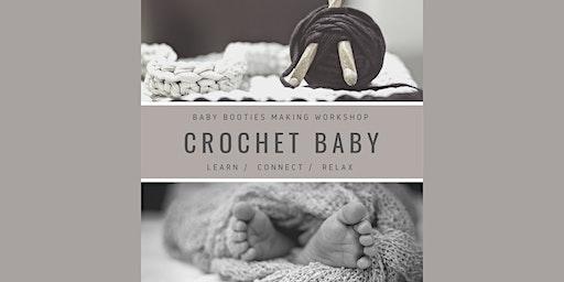 Crochet - Baby. Baby booties making workshop