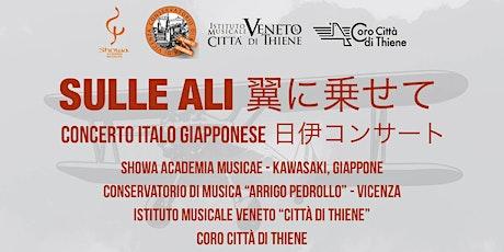 SULLE ALI   翼に乗せて- CONCERTO ITALO GIAPPONESE 日伊コンサート  biglietti