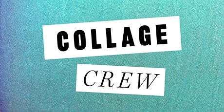 Collage Crew tickets