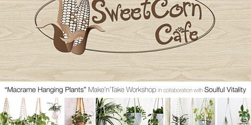 Macramé Hanging Plants Make 'N' Take Workshop