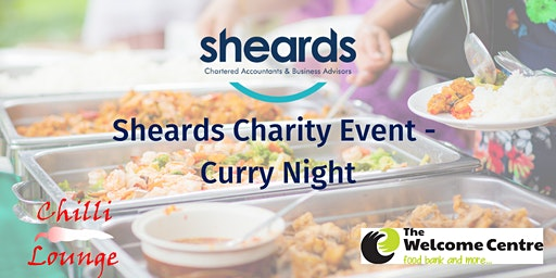 Sheards 2020 Charity Curry Evening - in support of The Welcome Centre