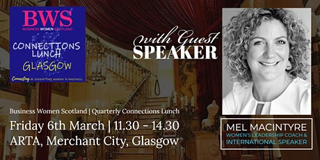 BWS CONNECTIONS LUNCH - ARTA - Merchant City of Glasgow tickets