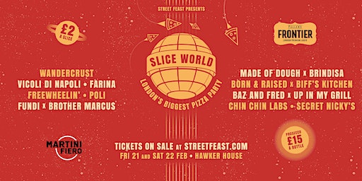Slice World – London's Biggest Pizza Party