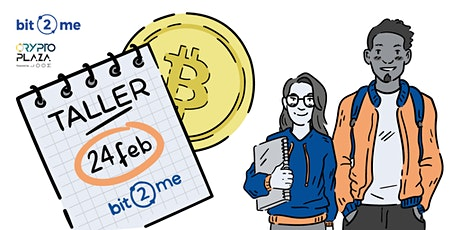 Descubre Bitcoin & Blockchain con Bit2Me tickets
