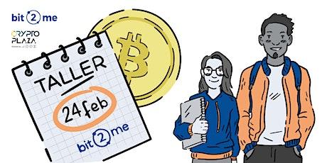 Descubre Bitcoin & Blockchain con Bit2Me entradas