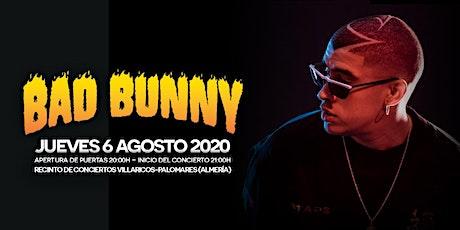 BAD BUNNY en DREAMBEACH 2020 (Villaricos) entradas