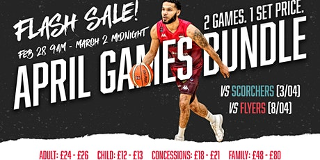 Leicester Riders April bundle - Limited time offer - Postponed tickets