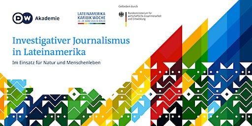 Lateinamerika: Investigativer Journalismus für den Umweltschutz