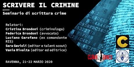 Scrivere il crimine - Seminario di scrittura 'crime' biglietti