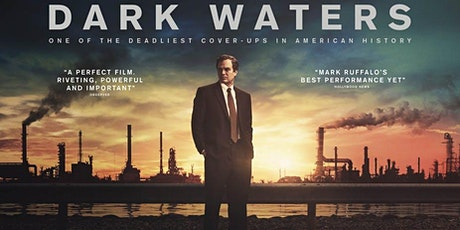 The Conversation: special preview film screening of Dark Waters followed by exclusive environmental Q&A tickets