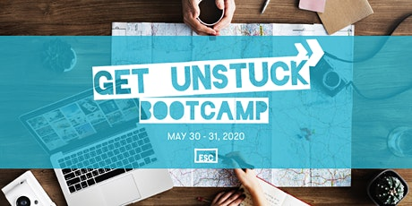 Get Unstuck Bootcamp: a weekend bootcamp to get yourself going again tickets