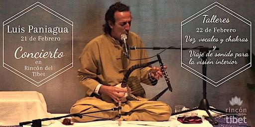 Luis Paniagua en Concierto y Talleres de Voz y Visión Interior