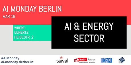 AI Monday Berlin - March 23 - AI & the Energy Sector Tickets