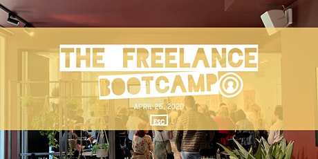 The Freelance Bootcamp: build a freelance  career with a 1-day crash course tickets