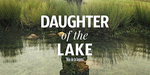 Daughter of the Lake: World Cinemas Special Screening and Q&A Tickets