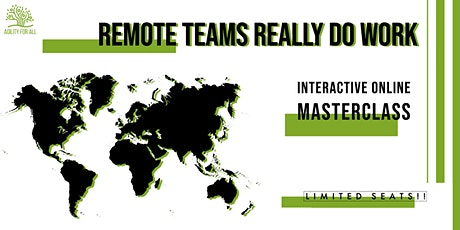 Remote Teams Really Do Work - Online Masterclass tickets