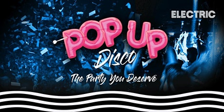 Pop Up Disco at Electric tickets