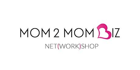 MOM2MOM BIZ NET(WORK)SHOP #48 - OAKVILLE tickets