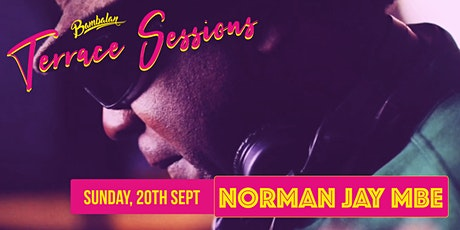 Bambalan Terrace Sessions presents...Norman Jay tickets