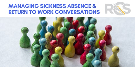 Managing Sickness Absence & Return to Work Conversations tickets