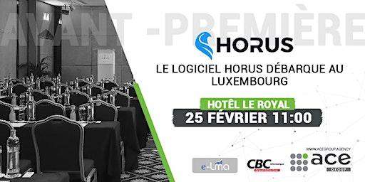 Avant-Première : Horus débarque au Luxembourg ce 25/02 !
