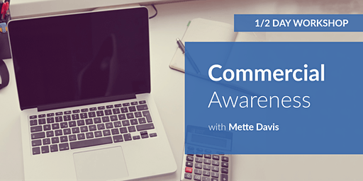 Commercial Awareness: Workshop