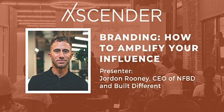 Branding: How to amplify your influence tickets