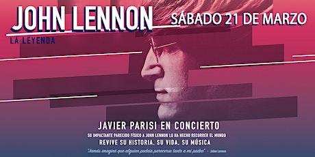 """POSPUESTO - JOHN LENNON """"LA LEYENDA"""" - JAVIER PARISI EN CONCIERTO entradas"""
