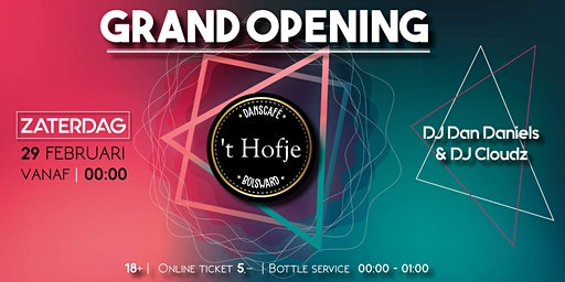 Grand Opening Danscafé 't Hofje