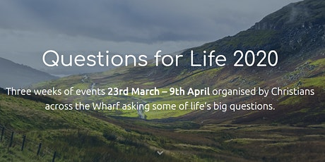 EY Christian Community - Easter Event  2020 (Questions for Life) tickets