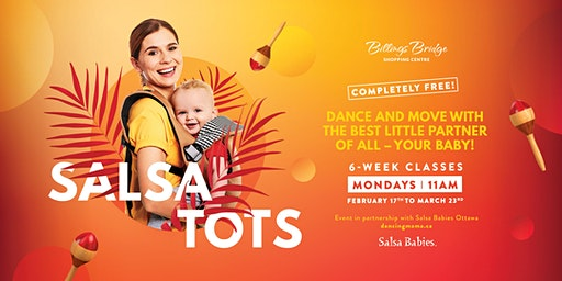 Salsa Tots - Free Parent and babies/children class at Billings Bridge