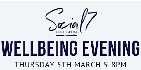 Social 7 Wellbeing Evening tickets