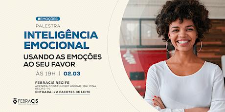 [RECIFE/PE] Inteligência Emocional - VAGAS LIMITADAS tickets