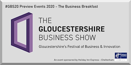 Gloucestershire Business Show 2020 preview breakfast event tickets