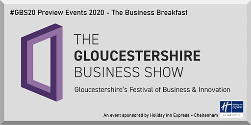 Gloucestershire Business Show 2020 preview breakfast event