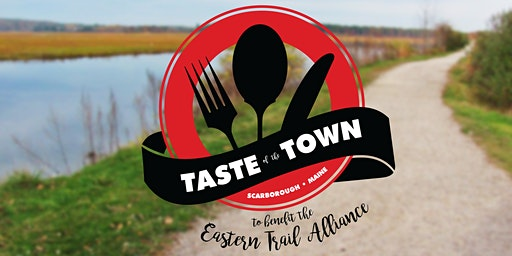 Taste of the Town Fundraising Gala to Benefit the Eastern Trail