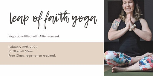 Yoga Sanctified with Allie at Holistic Hub