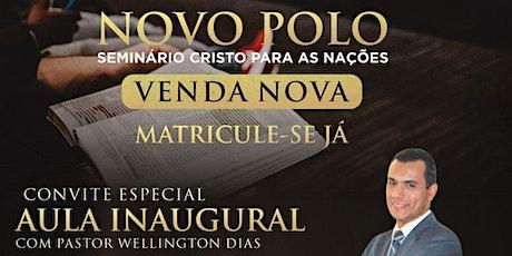 Aula inaugural - Teologia Ministerial - Cristo Para As Nações em Venda Nova ingressos