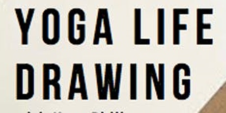 Yoga Life Drawing Workshop tickets