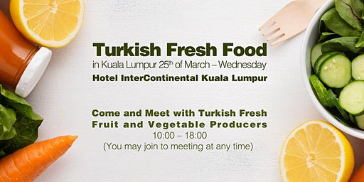 Meet with Turkish Food Industry in Kuala Lumpur