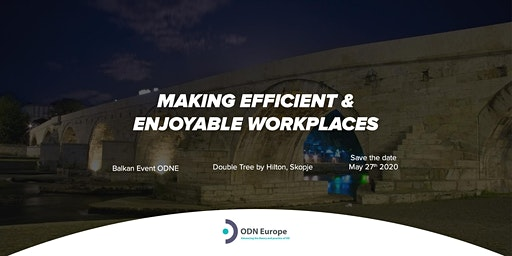 'Making Efficient and Enjoyable Workplaces' ODN Europe-Balkan