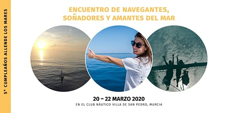 5º Cumpleaños Allende los Mares - Encuentro de navegantes y amantes del mar entradas