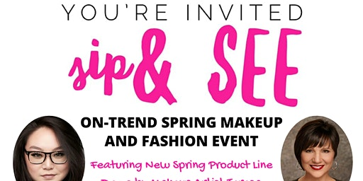 Sip & See On-Trend Spring Makeup and Fashion Event