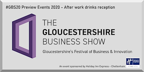 Gloucestershire Business Show 2020 preview drinks reception tickets