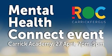 ROC Carrickfergus Mental Health Connect Event tickets