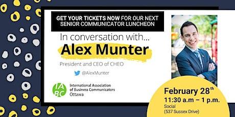 In Conversation with Alex Munter: A Senior Communicator Luncheon tickets