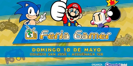 Feria Gamer! / Mega Evento Video Juegos! 1º Edición 2020! tickets