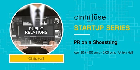 Cintrifuse Startup Series: PR on a Shoestring tickets