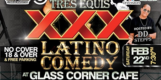 Latino Comedy Showcase at Glass Corner Cafe - Feb.22nd - 7:30 pm